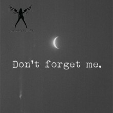 Don't Forget Me!